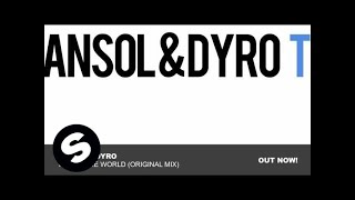 Ansol & Dyro - Top Of The World (Original Mix)