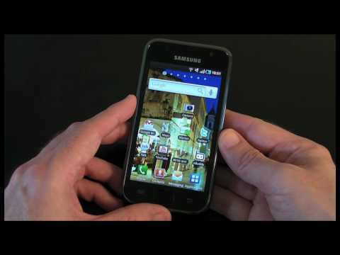 Samsung Galaxy S (Vibrant) - Video 5 - The Full Review