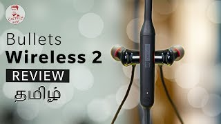 (தமிழ்) OnePlus Bullets Wireless 2 Review - Worth Buying??