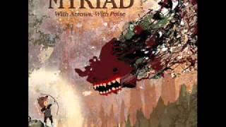 The Myriad - A Clean Shot