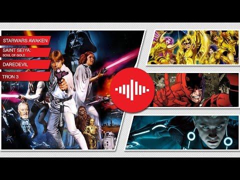 Noticias sobre:.Starwars Awaken, Caballeros del Zodiaco, Daredevil, Tron 3