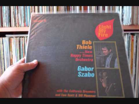 Bob Thiele & Gabor Szabo - Eight Miles High
