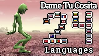 Dame Tu Cosita In 24 Different Languages