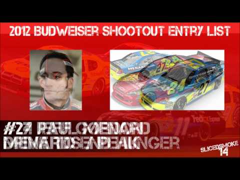 2012 Budweiser Shootout Entry List