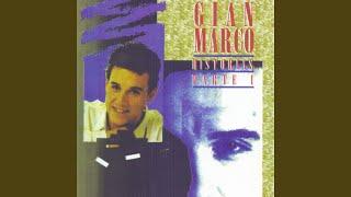 Gian Marco - Dos Historias