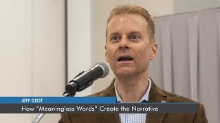 "How ""Meaningless Words"" Create the Narrative 