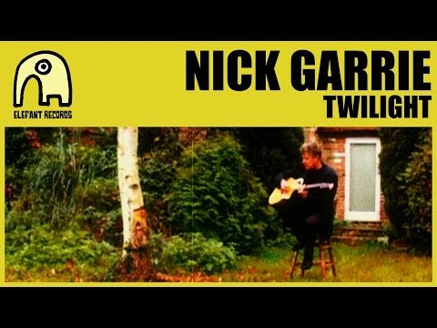 NICK GARRIE - Twilight