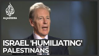 Former UN official slams Israel 'humiliation' of Palestinians