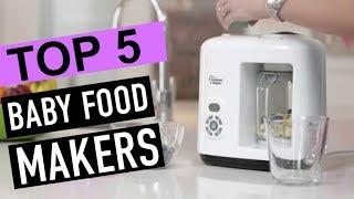 BEST 5: Baby Food Makers 2018