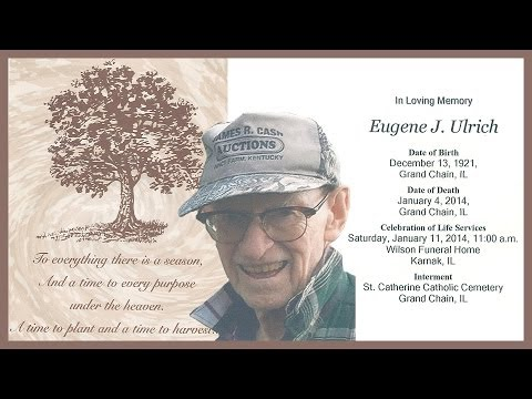 Celebration of Life - Eugene Ulrich - January 11, 2014