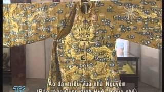 Đi tìm trang phục Việt 16+17 - Trang phục vương triều Nguyễn