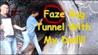 Faze Rug Tunnel With Dad!!!