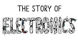 The Story of Electronics (2010)
