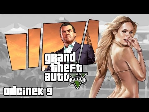 #9 Zagrajmy w GTA V (Grand Theft Auto V)  - GTA 5 Let's Play -