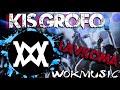 KIS GROFO-LAVKOMA (WokMusic BOOTLEG)  /2017\