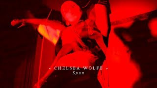 Chelsea Wolfe Spun Official Audio
