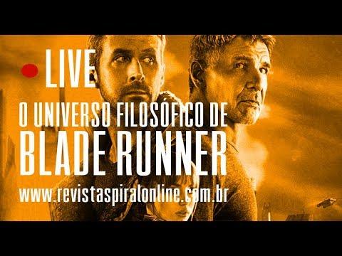 LIVE   O Universo Filosófico de Blade Runner