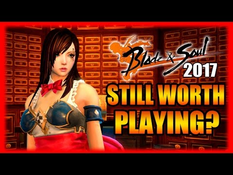 Still Worth Playing? Blade and Soul Gameplay Review Part 3 (2017)