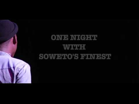 One Night With Soweto's Finest - Morena The Squire.