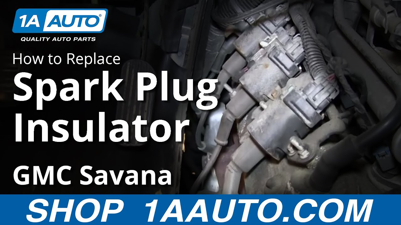 how to install replace spark plug insulators chevy express