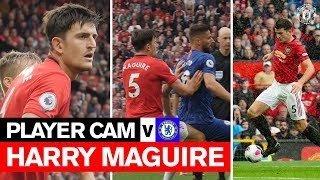 PLAYER CAM | Harry Maguire v Chelsea | Premier League | Manchester United