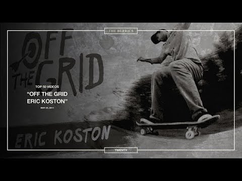 Berrics Top 50: 20 | Eric Koston - Off The Grid