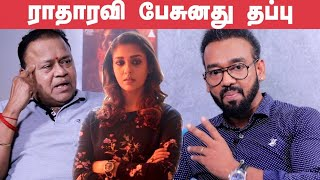 Why Radha Ravi Came for Nayanthara Audio launch? – Kolayuthir Kalam Producer Opens up