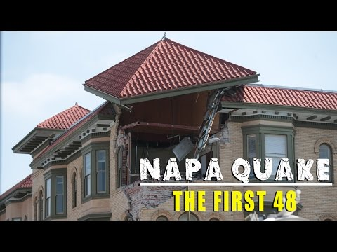 Napa Quake: The First 48