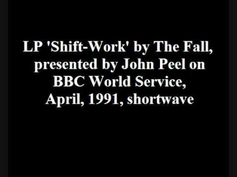 The Fall - Shift-Work LP, presented by John Peel