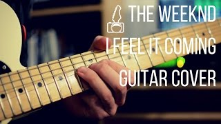 download musica The Weeknd ft Daft Punk - I Feel It Coming Guitar Cover