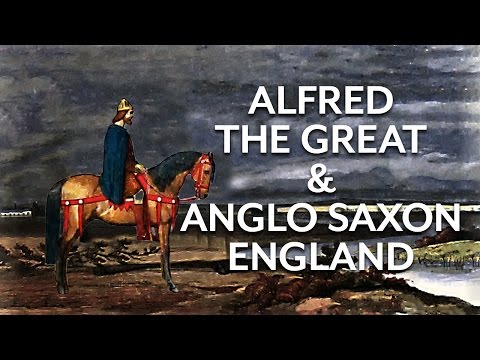 Alfred and Anglo Saxon England