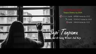 Eka - Sepi Tanpamu ( Video Lirik)