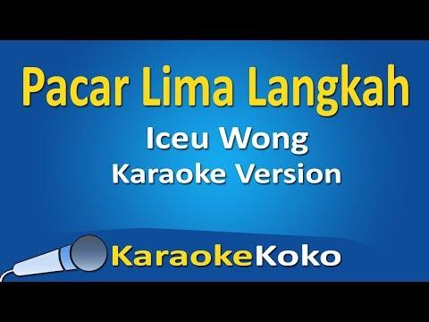 Iceu Wong - Pacar Lima Langkah ( Karaoke Version ) No Vocal Lirik