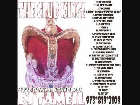 Dj TaMeiL- The Club King (2006)
