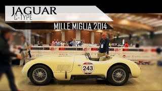 JAGUAR C-TYPE - Mille Miglia 2014 in top gear! | ex Stirling Moss | Brian Johnson ACDC | SCC TV