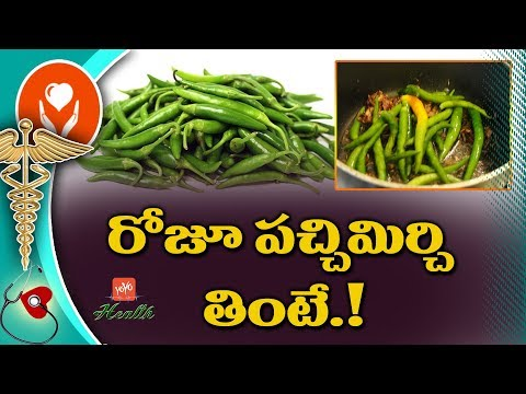 Amazing Health Benefits of Green chillies | Health Tips in Telugu | YOYO TV Health