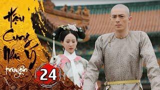 Hậu Cung Như Ý Truyện - Tập 24 [FULL HD] | Phim Cổ Trang Trung Quốc Hay Nhất 2018