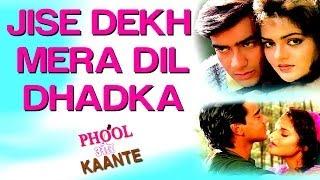 Jise Dekh Mera Dil Dhadka - Phool Aur Kaante   Ajay Devgan & Madhoo   Kumar Sanu