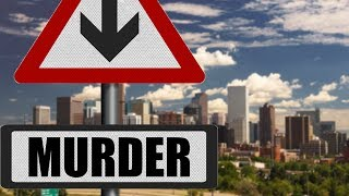 Denver's Murder Industry WAY Down - Is Legal (Weed) To Blame?  5/31/14