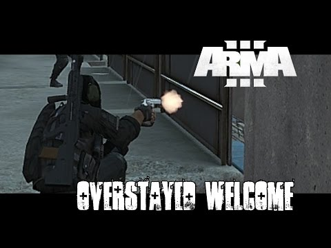 Overstayed Welcome - ArmA 3 Black Ops Gameplay
