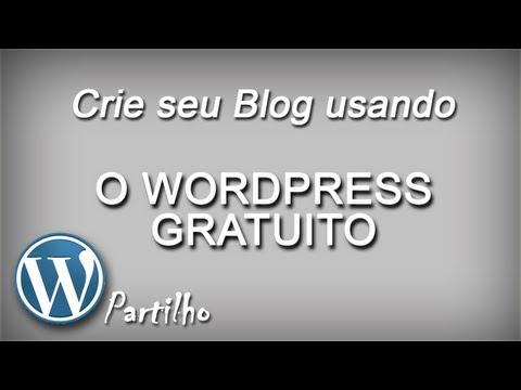 Blog Wordpress Gratuito - Como Criar