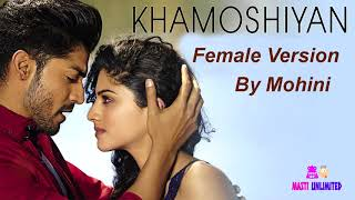 download lagu Khamoshiyan  Female Version   Full Cover Song gratis