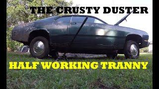 Will It Run? Crusty Duster Trans Check