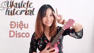 [Ukulele cơ bản] Hướng dẫn các điệu Quạt Disco | Một số bài hát mẫu áp dụng