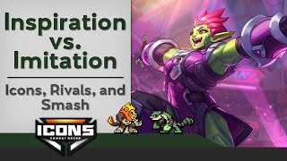 Inspiration vs. Imitation: Icons: Combat Arena, Rivals, and Smash