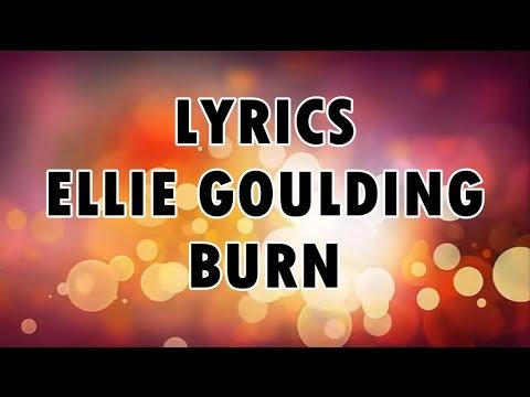Ellie Goulding Burn Lyrics YouTube