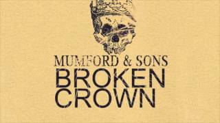 Watch Mumford & Sons Broken Crown video
