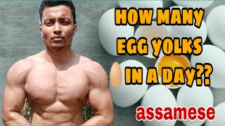 HOW MANY WHOLE EGGS IN A DAY || EGG YOLK AND CHOLESTEROL MYTH || ASSAMESE ||