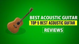 Best Acoustic Guitar - Top 5 Best Acoustic Guitars 2018 Reviews Buyer