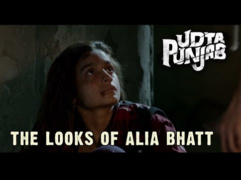 Udta Punjab | The Looks Of Alia Bhatt